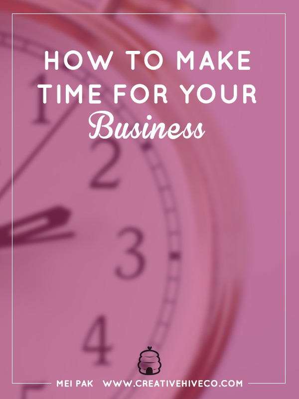 How to make time for your business