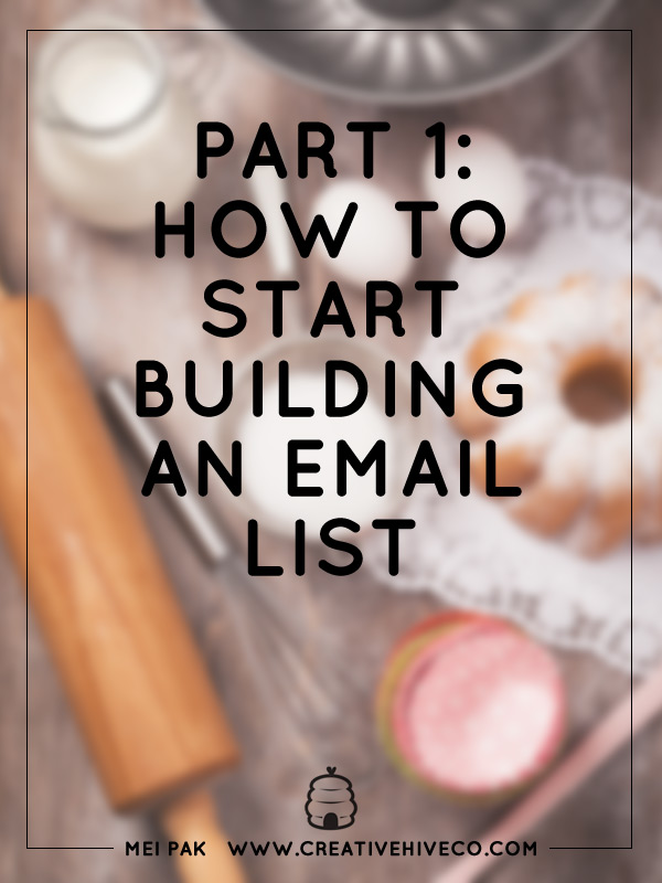Part 1: How to start building an email list