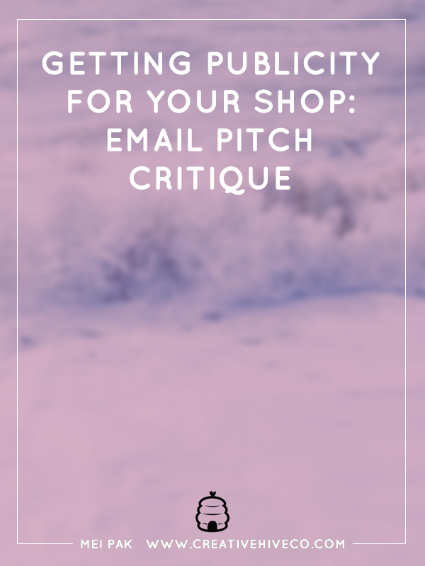 Getting publicity for your shop - email pitch critique