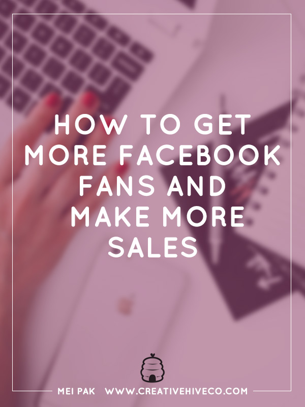How to get more Facebook fans and make more sales