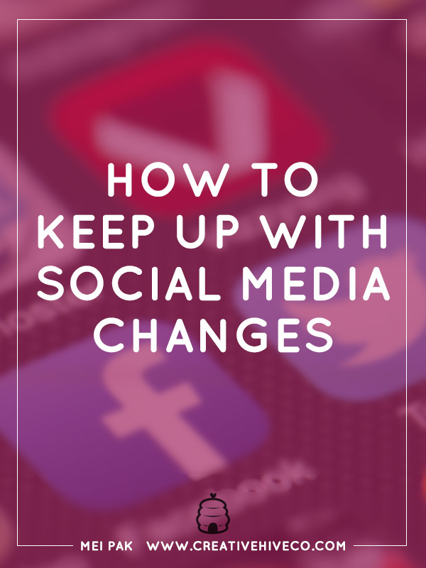 How to keep up with social media changes