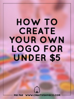 How to make your own logo for under $5