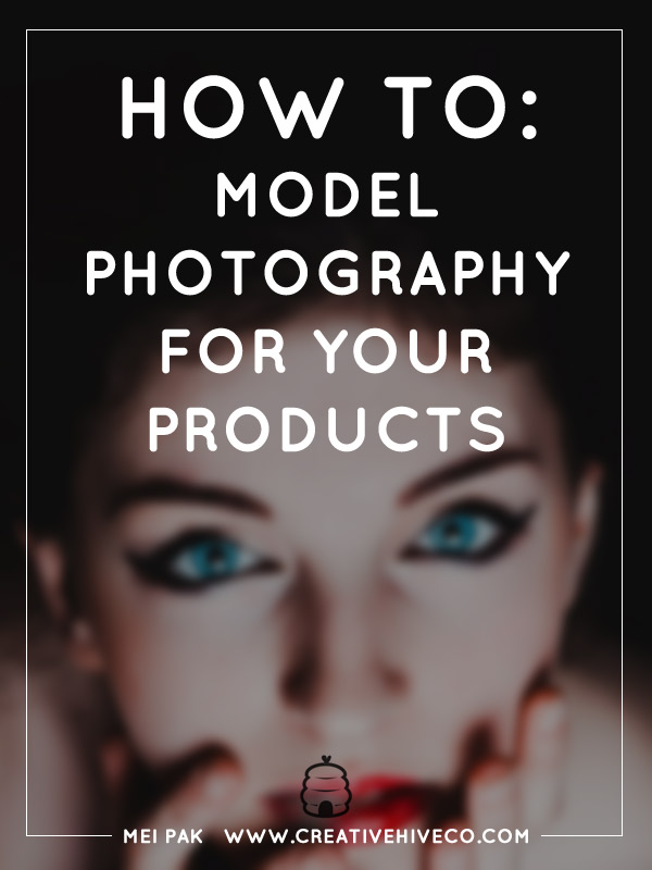 How to: model photography for your products