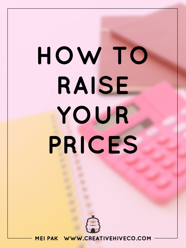 How to raise your price