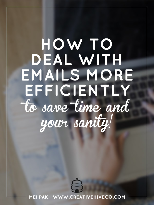 How to deal with emails more efficiently to save time and your sanity!