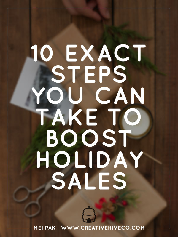 10 Exact Steps You Can Take To Boost Holiday Sales