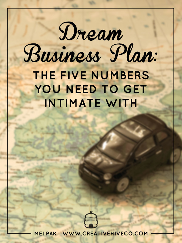 Dream Business Plan: The Five Numbers You Need To Get Intimate With