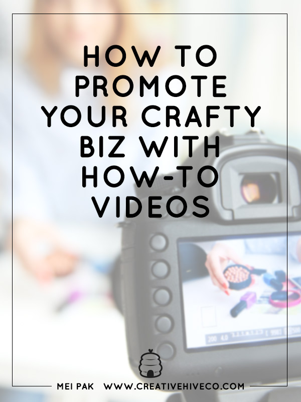 How-To-Promote-Your-Crafty-Biz-With-How-to-Videos
