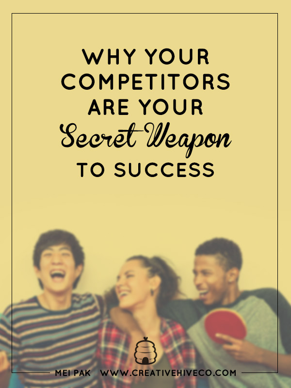 Why Your Competitors Are Your Secret Weapon To Success