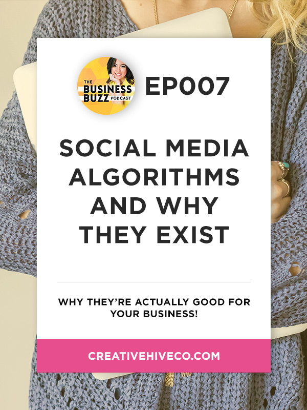 BBP007 Social Media Algorithms and Why They Exist