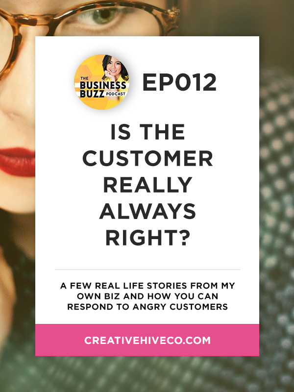12 Is The Customer Really Always Right Creative Hive