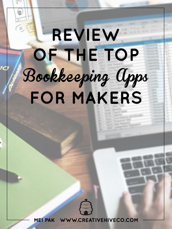 Review Of The Top Bookkeeping Apps For Makers Creative Hive