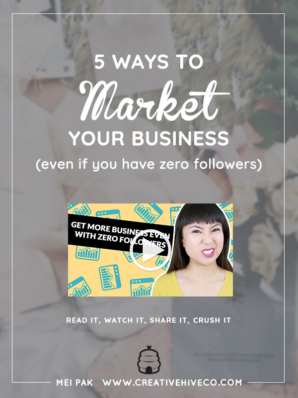 5 Ways to Market Your Business (Even if You Have Zero Followers)