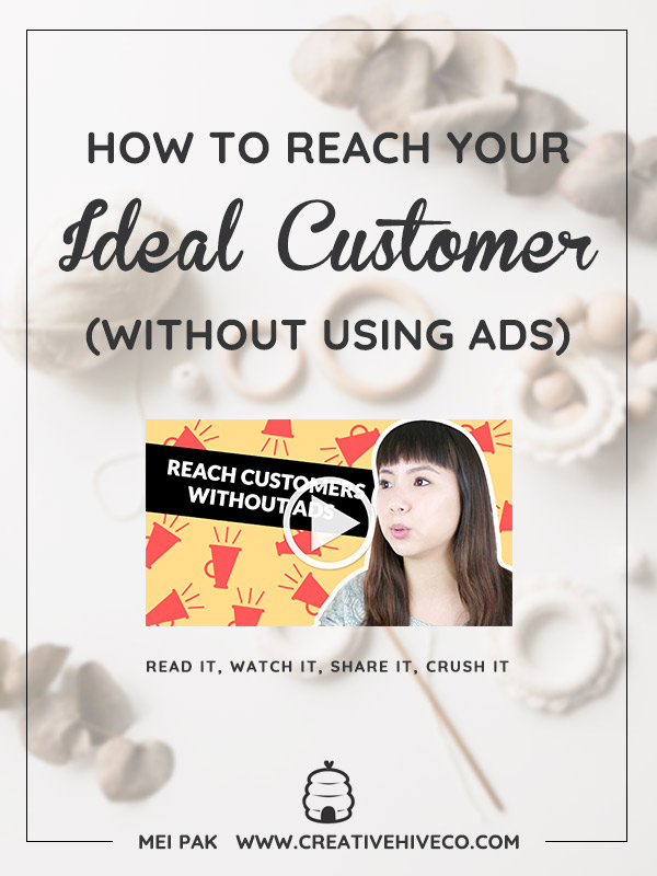 How to Reach Your Ideal Customer (without using ads)